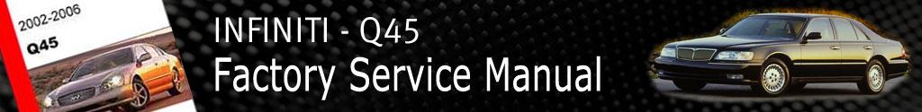 Infiniti Q45 Factory Service Manual