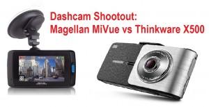 Dashcam shootout:  Thinkware X500 vs Magellan MiVue 658